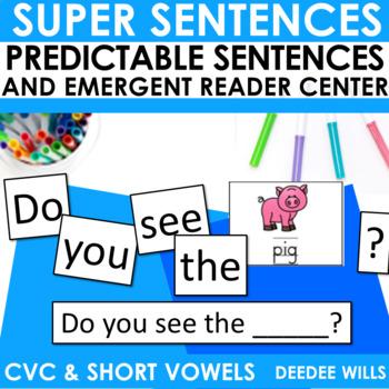 Predictable Sentences | Simple Sentences PHONICS  CVC and Short Vowels