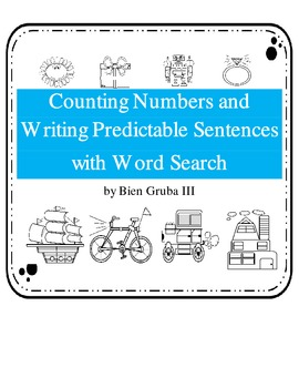 Writing Predictable Sentences and Counting Practice:Math and Literacy for Prek