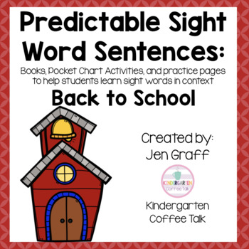 Predictable Sight Word Sentences for Kindergarten: August