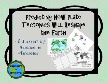 Plate Tectonics: Predicting How Plate Tectonics Will Chang