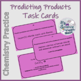 Predicting Products of Chemical Reactions Task Cards