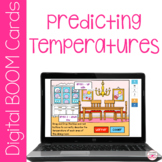 Predicting Temperatures BOOM Cards for Distance Learning W