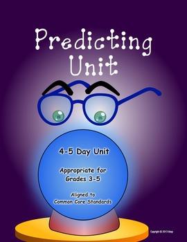 Predicting Unit, aligned to common core standards, grades 3-5