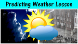 Predicting Weather Lesson with Power Point, Worksheet, and Weather Map Reading