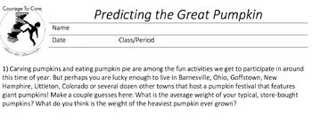 Predicting the Great Pumpkin: 8.SP.A.1...