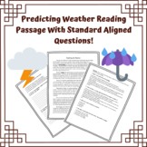 Predicting the Weather Reading Passage w/ Standard Aligned