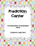 Prediction Comprehension Center