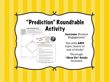 Prediction Roundtable Activity - Engaging for ANY content area and/or gradel