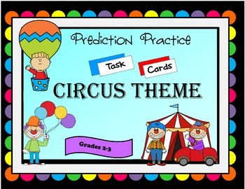 Prediction Practice: Circus Theme Task Cards!