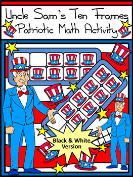 President's Day & Inauguration Game Activities: Uncle Sam's Patriotic Ten Frames