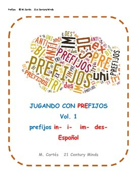 Prefijos Vol 1: in- des- juego - Prefixes in Spanish