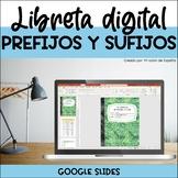 Prefijos y sufijos, Spanish prefixes and suffixes, Digital notebook