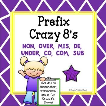 Prefix Games - Prefix Crazy 8's, Anchor Chart and Practice Sheets!