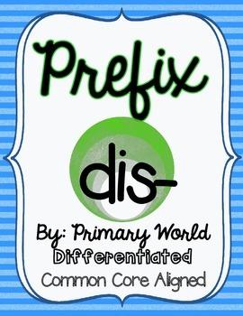Prefix Dis- Activity CCSS