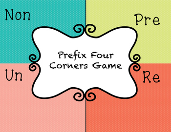 Prefix Four Corners (pre, non, re, un)