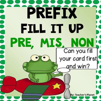 Prefix Games - Fill it Up - Pre, Mis, Non