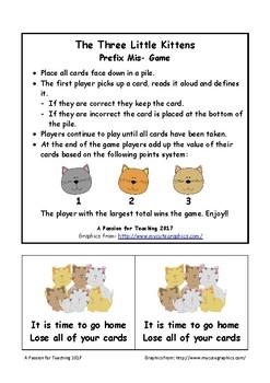 Prefix Mis- Game: The Three Little Kittens