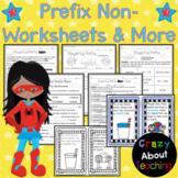 Prefix Non- Worksheets & More