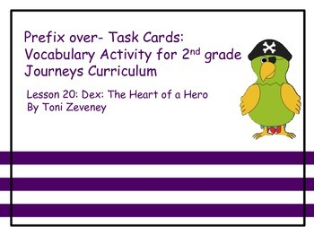 Prefix Over- Task Cards for Journeys Grade 2
