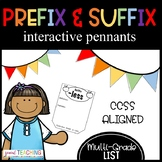 Prefix & Suffix Pennants/Cross-Curricular- RF 4.3 and RF 3.3