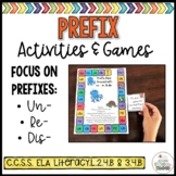 Prefix Activities & Games- Focus on:  re-, un-, and dis-