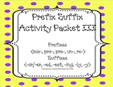 Prefix Suffix Activity Packet CCSS Set 3