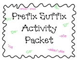Prefix Suffix Activity Packet CCSS