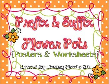 Prefix & Suffix Flower Pot {Posters & Worksheets - CCSS}