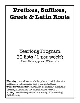 Prefix, Suffix, Greek & Latin Roots- Yearlong Vocabulary