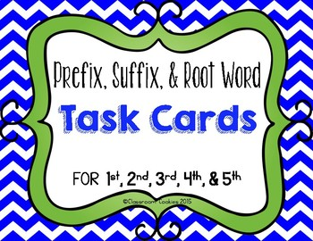 Prefix, Suffix, & Root Word Task Cards For Grades 1, 2, 3, 4, & 5
