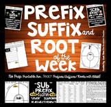 Prefix Suffix Root of the Week