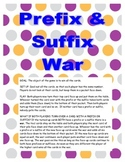 Prefix & Suffix War