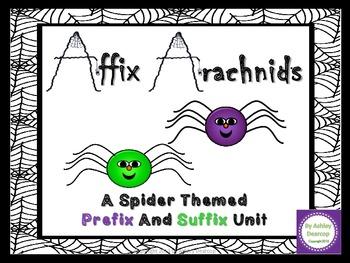 Prefix & Suffix Word Unit:  Affix Arachnids