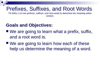 Prefix, Suffix, and Root Word Power Point