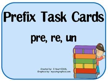 Prefix Task Cards-  pre, re, and un
