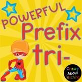 Prefix Tri- Presentation