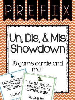 Prefix Un, Dis, Mis Showdown