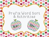 Prefix Word Sort and Activities
