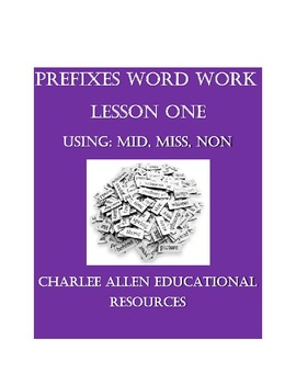 Prefix Word Work MIS, MID, NON. Vocabulary/Morphology for older students.