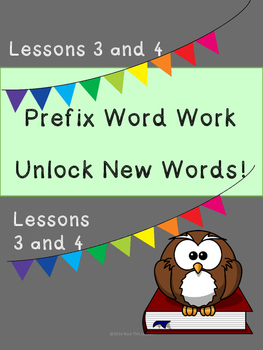 Prefix Word Work and Vocabulary Builder Lessons 3-4