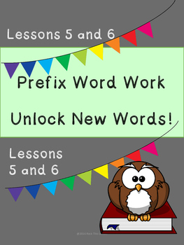 Prefix Word Work and Vocabulary Builder Lessons 5-6