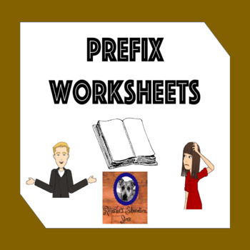 Prefix Worksheets (4 total)