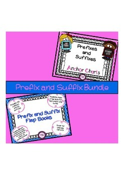 Prefix and Suffix Anchor Charts and Prefix and Suffix Flap Books Bundle