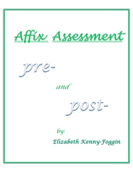 Prefix and Suffix Assessment