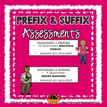 Prefix and Suffix Vocabulary Assessments