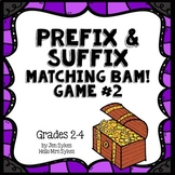 Prefix and Suffix Matching BAM Game #2 Common Prefixes & Suffixes