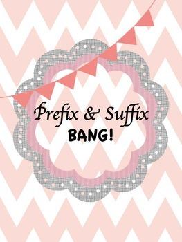 Prefix and Suffix BANG!