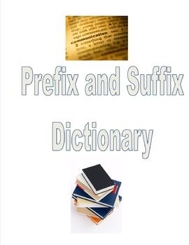 Prefix and Suffix Dictionary