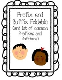 Prefix and Suffix Foldable--Interactive Reading Notebook