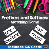 Prefixes and Suffixes Matching Game and Activities (136 Cards)